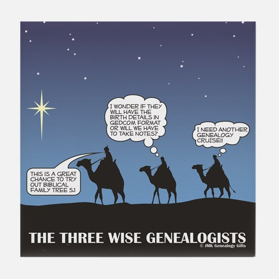 Three Wise Genealogists Tile Coaster