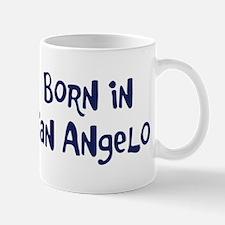 Born in San Angelo Mug