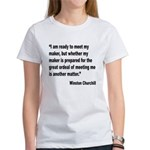Churchill Maker Quote (Front) Women's T-Shirt