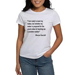 Churchill Maker Quote (Front) Women's T-Shirt