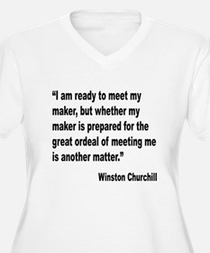 Churchill Maker Quote T-Shirt