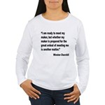 Churchill Maker Quote Women's Long Sleeve T-Shirt