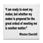 Churchill Maker Quote Tile Coaster