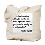 Churchill Maker Quote Tote Bag