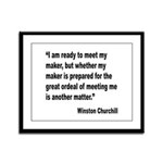 Churchill Maker Quote Framed Panel Print