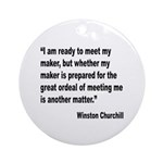 Churchill Maker Quote Ornament (Round)
