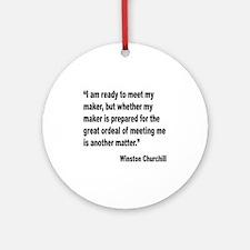 Churchill Maker Quote Ornament (Round)