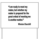Churchill Maker Quote Yard Sign