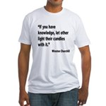 Churchill Knowledge Quote (Front) Fitted T-Shirt