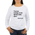 Churchill Knowledge Quote (Front) Women's Long Sle