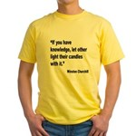Churchill Knowledge Quote (Front) Yellow T-Shirt
