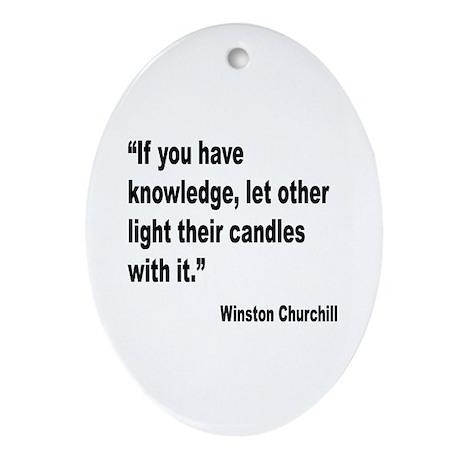 Churchill Knowledge Quote Oval Ornament