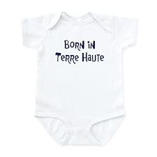 Born in Terre Haute Infant Bodysuit
