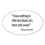 Churchill Blood Sweat Tears Quote Sticker (Oval 10