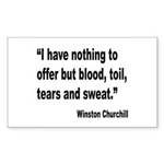 Churchill Blood Sweat Tears Quote Sticker (Rectang