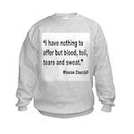 Churchill Blood Sweat Tears Quote Kids Sweatshirt
