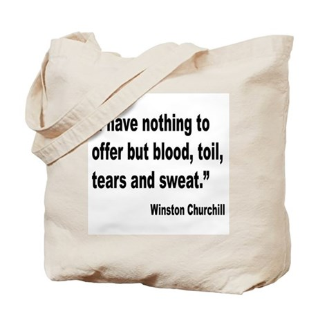 Churchill Blood Sweat Tears Quote Tote Bag