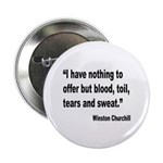 Churchill Blood Sweat Tears Quote 2.25