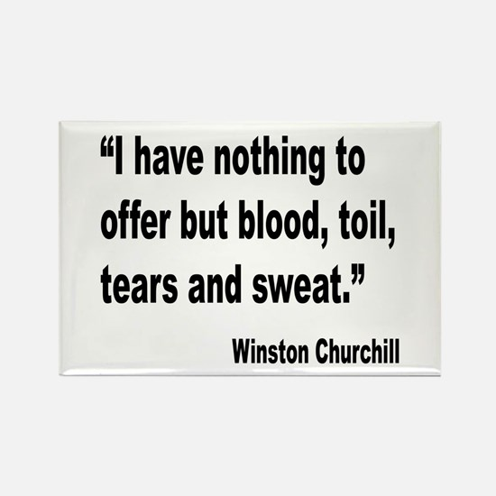 Churchill Blood Sweat Tears Quote Rectangle Magnet