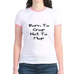 Born to Crop Jr. Ringer T-Shirt