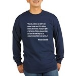 Churchill Victory Quote (Front) Long Sleeve Dark T