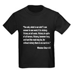 Churchill Victory Quote (Front) Kids Dark T-Shirt