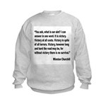 Churchill Victory Quote (Front) Kids Sweatshirt