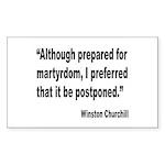 Churchill Martyrdom Quote Rectangle Sticker 10 pk