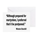 Churchill Martyrdom Quote Greeting Cards (Pk of 20