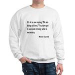 Churchill Necessary Success Quote Sweatshirt