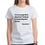 Churchill Necessary Success Quote Women's T-Shirt