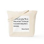 Churchill Necessary Success Quote Tote Bag