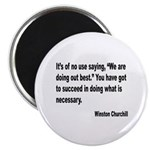 Churchill Necessary Success Quote Magnet