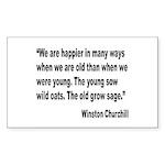 Churchill Happy Old Quote Rectangle Sticker