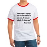 Churchill Happy Old Quote Ringer T