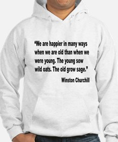 Churchill Happy Old Quote Hoodie