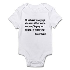 Churchill Happy Old Quote Infant Bodysuit
