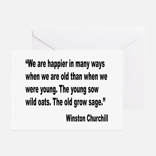 Churchill Happy Old Quote Greeting Card