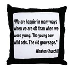 Churchill Happy Old Quote Throw Pillow