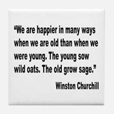 Churchill Happy Old Quote Tile Coaster