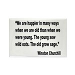 Churchill Happy Old Quote Rectangle Magnet (10 pac