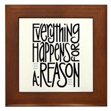 Everything Happens Framed Tile