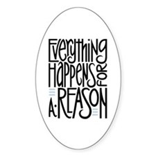 Everything Happens Oval Decal