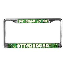 My Kid Otterhound License Plate Frame
