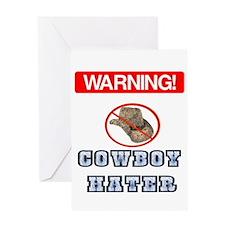 Warning! Cowboy Hater Greeting Card