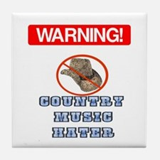 I Hate Country Music! Tile Coaster
