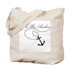 I'm His Anchor Tote Bag