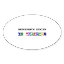 Basketball Player In Training Oval Decal