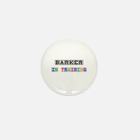 Barker In Training Mini Button