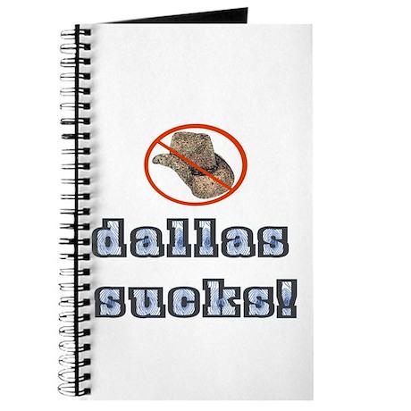 Dallas Sucks! Journal